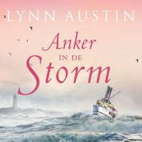 Anker in de storm - Lynn Austin