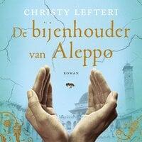 De bijenhouder van Aleppo - Christy Lefteri
