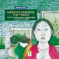 Meera's Friends, The Trees - Geethika Jain & Jaishree Mishra