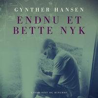 Endnu et bette nyk - Gynther Hansen