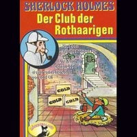 Sherlock Holmes, Der Club der Rothaarigen - Sir Arthur Conan Doyle