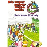 Radio Kuckuck: Rote Karte für Eddy - Swetlana Winkel