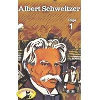 Abenteurer unserer Zeit: Albert Schweitzer - Folge 1 - Kurt Stephan