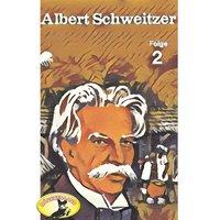 Abenteurer unserer Zeit: Albert Schweitzer - Folge 2 - Kurt Stephan