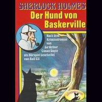 Sherlock Holmes: Der Hund von Baskerville - Sir Arthur Conan Doyle