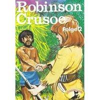 Robinson Crusoe - Folge 2 - Daniel Defoe