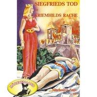 Die Nibelungen-Sage - Teil 2: Siegfrieds Tod und Kriemhilds Rache - Rolf Ell