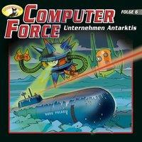 Computer Force - Folge 6: Unternehmen Antarktis - Andreas Cämmerer