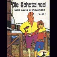 Die Schatzinsel - Folge 1 - Louis B. Stevenson