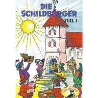Die Schildbürger - Folge 1 - Johann Friedrich von Schönberg