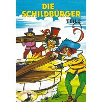 Die Schildbürger - Folge 2 - Johann Friedrich von Schönberg