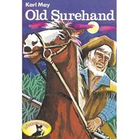 Old Surehand - Karl May