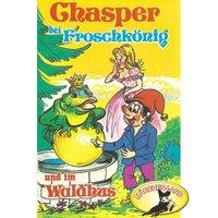 Chasper bei Froschkönig und im Waldhus - Rolf Ell