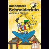 Das tapfere Schneiderlein / Der Schatzgräber - Johann Karl August Musäus, Gebrüder Grimm