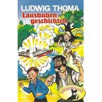Lausbubengeschichten / Hauptmann Semmelmeier - Ludwig Thoma