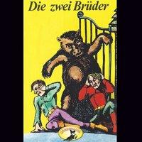 Die zwei Brüder - Gebrüder Grimm