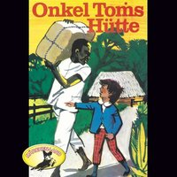 Onkel Toms Hütte - Harriet Beecher Stowe, Kurt Vethake