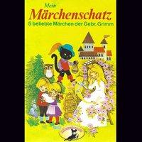 Mein Märchenschatz - Gebrüder Grimm