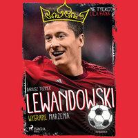Lewandowski - Wygrane marzenia - Dariusz Tuzimek