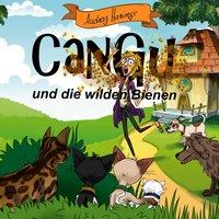 CanGu und die wilden Bienen - Audrey Harings