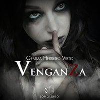 Venganza - Gemma Herrero Virto