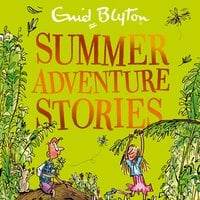 Summer Adventure Stories - Enid Blyton