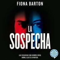 La sospecha - Fiona Barton