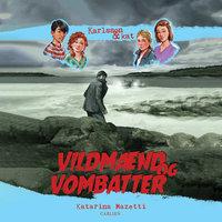 Karlsson & Kat (2) - Vildmænd og vombatter - Katarina Mazetti