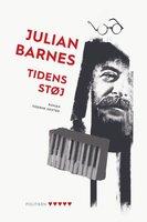 Tidens støj - Julian Barnes