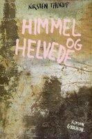 Himmel og helvede - Kirsten Thorup
