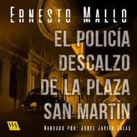 El policía descalzo de la Plaza San Martín - Ernesto Mallo