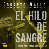 El hilo de Sangre - Ernesto Mallo