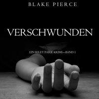 Verschwunden - Blake Pierce