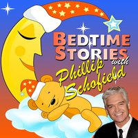 Bedtime Stories with Phillip Schofield - Traditional,Robert Howes,Tim Firth,Martha Ladly