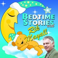 Bedtime Stories with Rik Mayall - Traditional, Mike Bennett