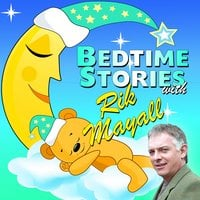 Bedtime Stories with Rik Mayall - Traditional,Mike Bennett