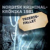 Trieris-fallet - Diverse