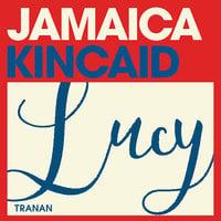 Lucy - Jamaica Kincaid