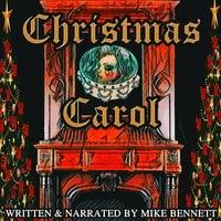 Christmas Carol - Mike Bennett