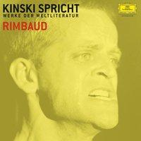 Kinski spricht Rimbaud - Arthur Rimbaud, Paul Zech