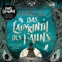 Das Labyrinth des Fauns: Pans Labyrinth - Guillermo del Toro, Cornelia Funke