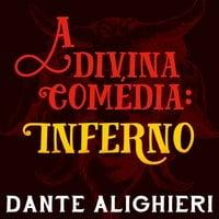 A divina comédia - Inferno - Dante Alighieri