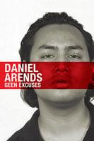 Geen Excuses - Daniël Arends
