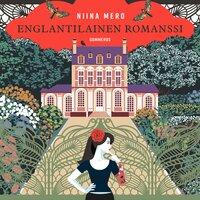 Englantilainen romanssi - Niina Mero
