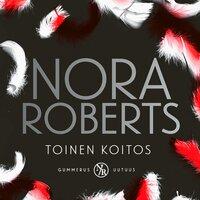 Toinen koitos - Nora Roberts