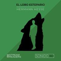 El Lobo Estepario - Herman Hesse
