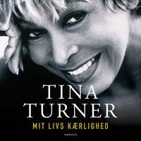 Mit livs kærlighed - Tina Turner