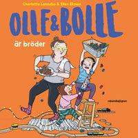 Olle & Bolle är bröder - Charlotta Lannebo