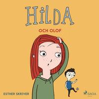 Hilda och Olof - Esther Skriver