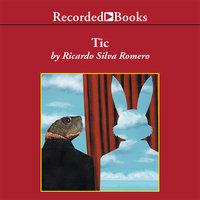 Tic - Ricardo Silva Romero